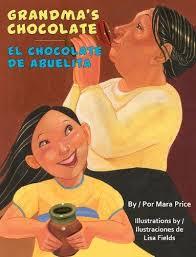 Grandma's chocolate / El chocolate de Abuelita