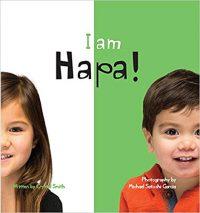 I am Hapa! / !Soy Hapa!