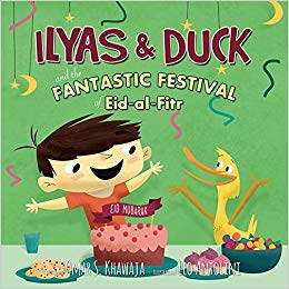 Ilyas & Duck and the fantastic festival of Eid-al-Fitr